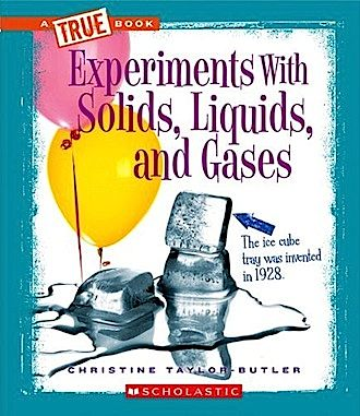 Solids Liquids Gas